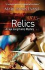 Relics by Mary Anna Evans (Paperback, 2012)