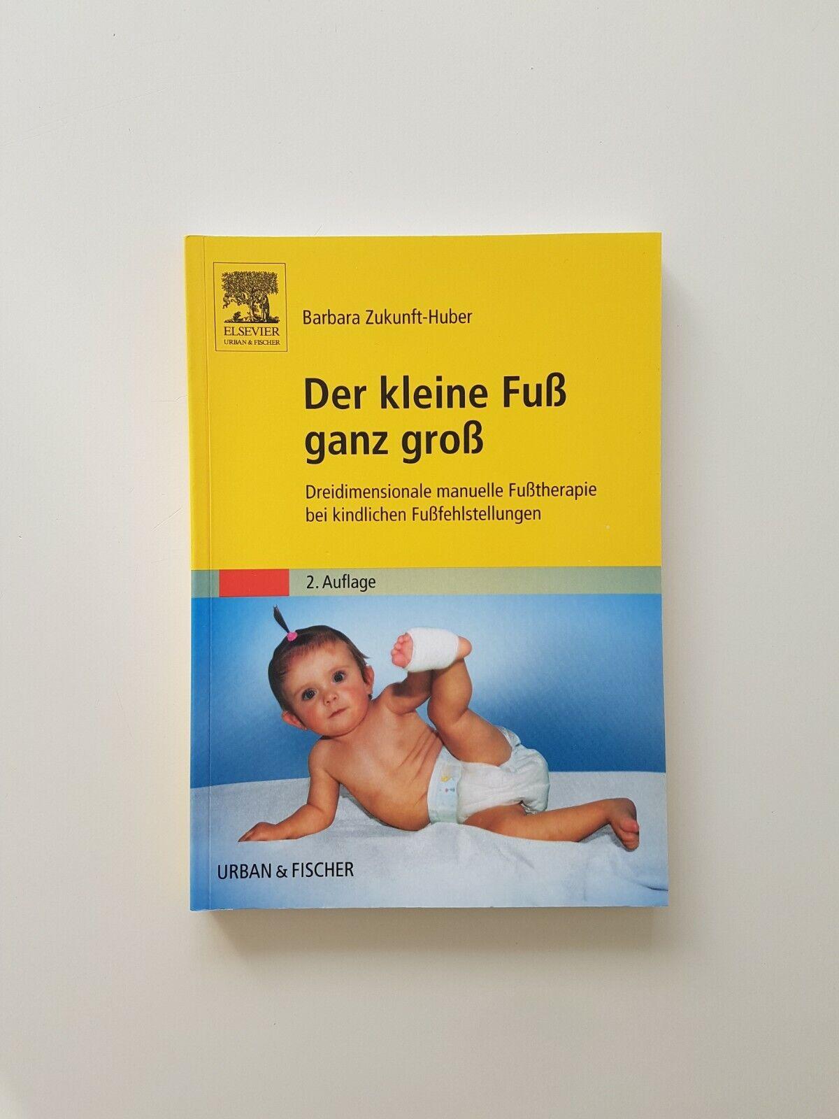 Der kleine Fuß ganz groß von Barbara Zukunft-Huber (2011, Taschenbuch) - Barbara Zukunft-Huber