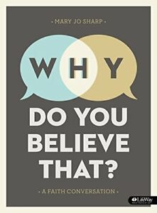Why-Do-You-Believe-That-Bible-Study-Book-A-Faith-Conversation-by-Sharp-M