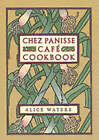 Chez Panisse Cafe Cookbook by Alice L. Waters (Hardback, 2000)