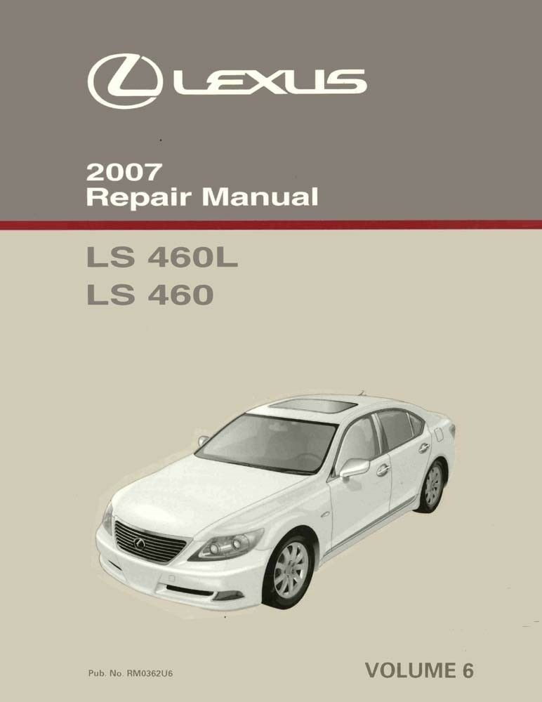 2007 Lexus LS 460 LS 460L Shop Service Repair Manual Volume 6 Only