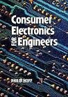 Consumer Electronics for Engineers by Philip Hoff (Paperback, 1998)