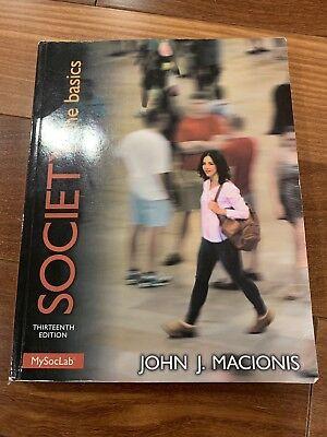 Society The Basics By John J Macionis 2014 Paperback 13th Edition 9780205982516 EBay