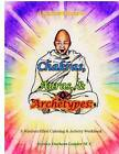 A Beginner's Guide to Chakras, Auras, & Archetypes  : A Wisdom-Filled Coloring & Activity Workbook by Jessica Durham-Gonder Sc-C (Paperback / softback, 2015)