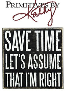 Primitives By Kathy Wooden Box Sign Save Time 8 x 8 Novelty Gift Office
