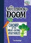 The Notebook of Doom #4: Chomp of the Meat-Eating Vegetables (a Branches Book) - Library Edition by Troy Cummings (Hardback, 2014)