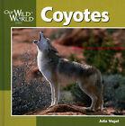 Coyotes by Julia Vogel (Hardback)