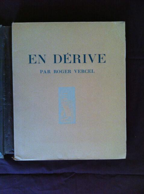 VERCEL Roger - En dérive - 1945 -  Ex. N° sur vélin du Luxe -