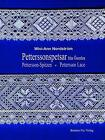 Petterssonspetsar från Österlen - Pettersson-Spitzen - Pettersson Lace von Wivi-Ann Nordström (2010, Gebundene Ausgabe)