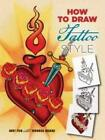 How to Draw Tattoo Style by Andy Fish (Paperback, 2015)