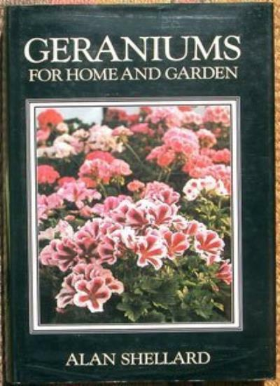 Geraniums for Home and Garden,Alan Shellard