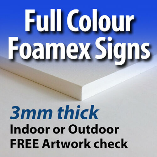 Custom Personalised Foamex Sign Any Colours Any Design Indoor /& Outdoor Use