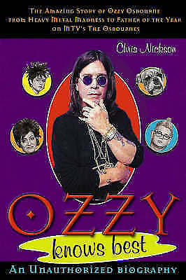 1 of 1 - Nickson, Chris, Ozzy Knows Best, New Book