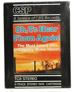 Oh! To Hear them Again Most Loved Hits of Country Music 8 Track Tape Brand New D