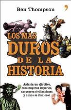Los más duros de la historia (Temas de Hoy) (Spanish Edition)
