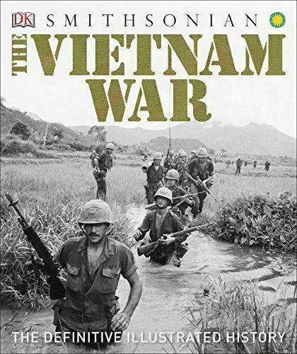 The Vietnam War: The Definitive Illustrated History, Excellent, DK Book #45859 U