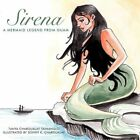 Sirena a Mermaid Legend From Guam 9781452057262 by Tanya Chargualaf Taimanglo