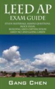 Leed ap exam guide: study materials, sample questions, mock exam.