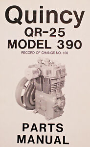Quincy-QR-25-Series-Instruction-Manual-and-Model-390-Parts-Manual