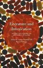 Literature and Intoxication: Writing, Politics and the Experience of Excess: 2015 by Palgrave Macmillan (Hardback, 2015)