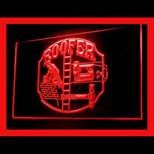 190095 Roofer House Worker Contractor Pro Hire Domestic Reliable LED Light Sign
