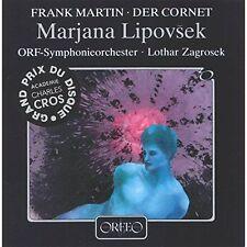 Frank Martin: Der Cornet / Marjana Lipovsek; Lothar Zagrosek; CD