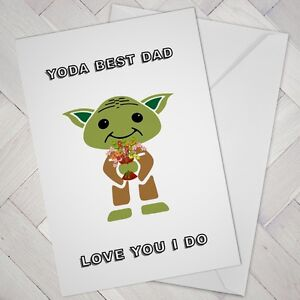 c3341a65d FUNNY FATHERS DAY DAD STAR WARS Birthday Card YODA BEST Cheeky ...
