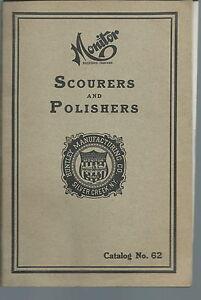 NI-025 - Monitor Scourers and Polishers Catalog 62 Vintage,  Illustrated