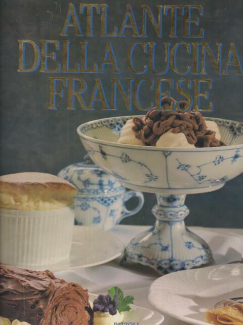 ATLANTE DELLA CUCINA FRANCESE  AA.VV. RCS 1992