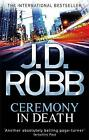 Ceremony in Death by J. D. Robb (Paperback, 2011)