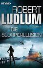 Die Scorpio-Illusion von Robert Ludlum (2012, Taschenbuch)