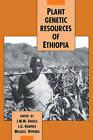 Plant Genetic Resources of Ethiopia by Cambridge University Press (Paperback, 2008)