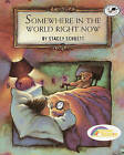 Somewhere in the World Right Now by Stacey Schuett (Hardback, 1997)