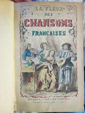 LA FLEUR DES CHANSONS FRANCAISES, 1860. 84 gravures, 230 chansons populaires.