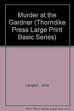 Murder at the Gardner by Langton, Jane-ExLibrary