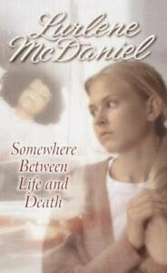 Lurlene-McDaniel-Somewhere-Between-Life-amp-Death-Young-Adult-Fiction-1990