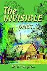 The Invisible Ones by Ruth Troughton 9780595295920 Paperback 2003