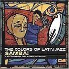 Various Artists - Samba - The Colours Of Latin Jazz (2002)