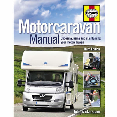 The Motorcaravan Manual (3rd Edition) by Haynes - Choosing Using Maintaining