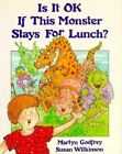 Is It Ok If This Monster Stays by Susan Wilkinson, Martyn Godfrey (Paperback, 2002)
