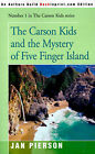 The Carson Kids and the Mystery of Five Finger Island by Jan Pierson (Paperback / softback, 2000)