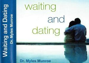 Waiting And Dating Myles Munroe Free Download