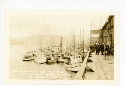 """12 Million Fish Sold"" Prince Rupert BRITISH COLUMBIA Antique RPPC Photo 1926"