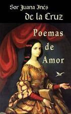 Poemas de Amor by Sor Juana In�s De La Cruz (2013, Paperback)