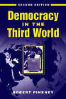 Democracy in the Third World by Robert Pinkney (Paperback, 2002)