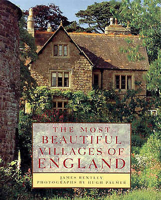 1 of 1 - Very Good, The Most Beautiful Villages of England, Hugh Palmer, James Bentley, B