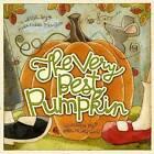 The Very Best Pumpkin by Mark Kimball Moulton (Hardback, 2010)