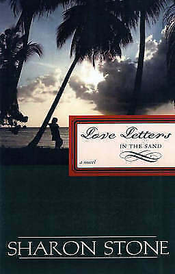 Sharon Stone, LOVE LETTERS IN THE SAND, Very Good Book