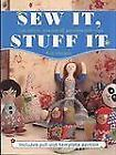 Sew It, Stuff It : Making Children's Toys by Robert Merrett (2006, Paperback)
