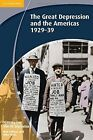 History for the IB Diploma: The Great Depression and the Americas 1929-39 by Nick Fellows, Mike Wells (Paperback, 2012)